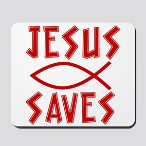 Jesus Saves! Mousepad