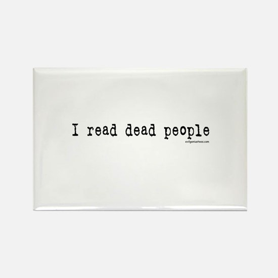 I read dead people Rectangle Magnet