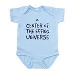 Center of the Effing Universe - Infant Bodysuit