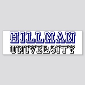 Hillman Family Name University Bumper Sticker
