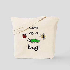 Cute as a bug baby Tote Bag