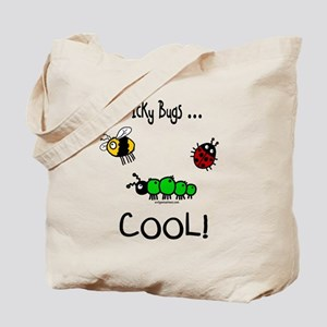 icky bugs ...COOL Tote Bag