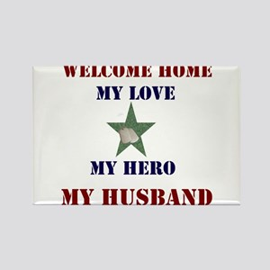 my hero my husband welcome home Rectangle Magnet