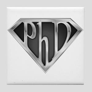 Super PhD - metal Tile Coaster