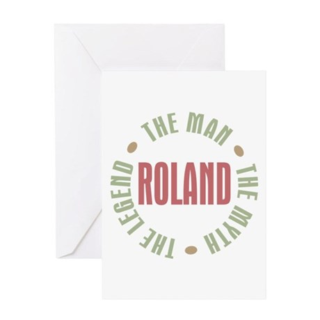 Roland Man Myth Legend Greeting Card