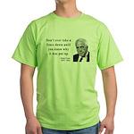 Robert Frost Quote 17 Green T-Shirt