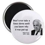 Robert Frost Quote 17 Magnet