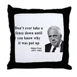 Robert Frost Quote 17 Throw Pillow