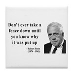 Robert Frost Quote 17 Tile Coaster