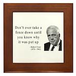 Robert Frost Quote 17 Framed Tile