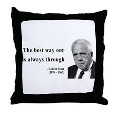 Robert Frost Quote 16 Throw Pillow