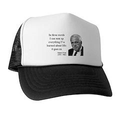 Robert Frost Quote 15 Trucker Hat