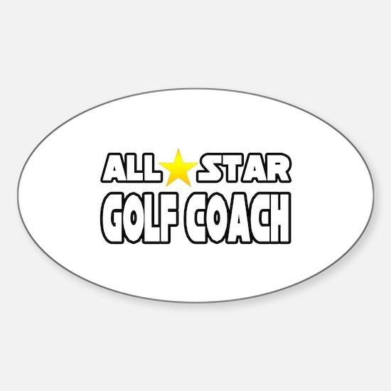 """All Star Golf Coach"" Oval Decal"