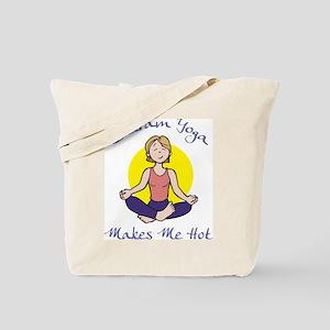 Bikram Yoga Makes Me Hot Tote Bag