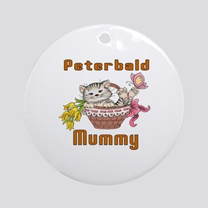 Peterbald Cats Mummy Round Ornament