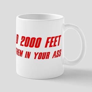 """2000 Feet"" Mug"