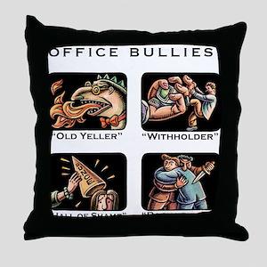 Office Bullies Throw Pillow