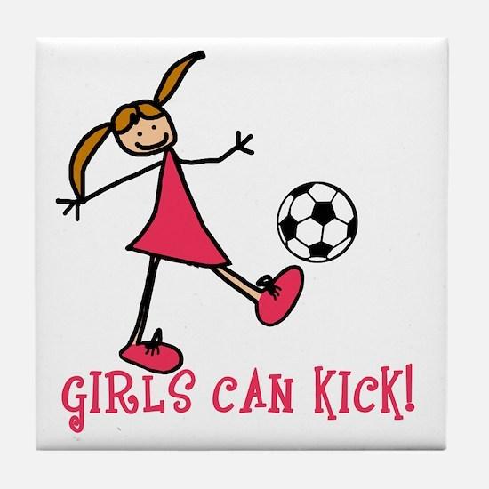 Girls Soccer Girls Can Kick Tile Coaster