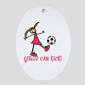 Girls Soccer Girls Can Kick Oval Ornament