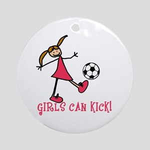 Girls Soccer Girls Can Kick Ornament (Round)