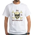 The RUM is gone White T-Shirt