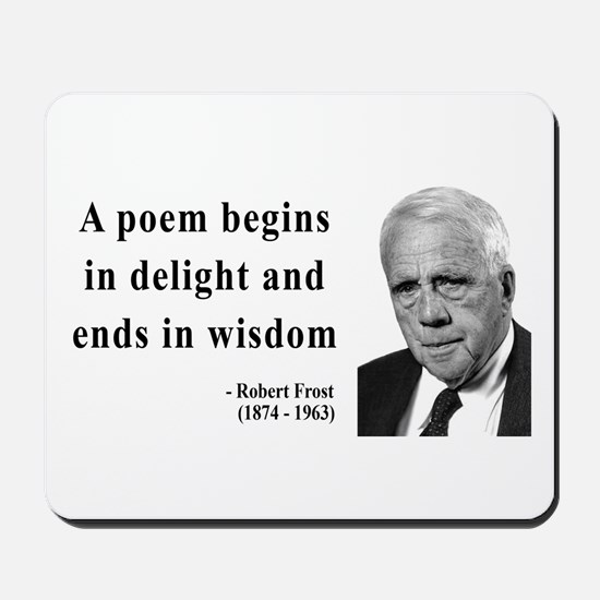 Robert Frost Quote 11 Mousepad