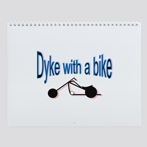 Dyke on a bike Wall Calendar