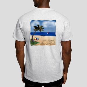 Life's a Beach Ash Grey T-Shirt