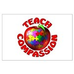 Teach Compassion Large Poster