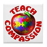 Teach Compassion Tile Coaster