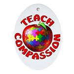 Teach Compassion Oval Ornament
