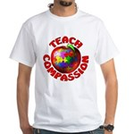 Teach Compassion White T-Shirt