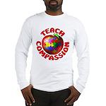 Teach Compassion Long Sleeve T-Shirt