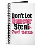 Don't Let Cancer Steal 2nd Base Journal
