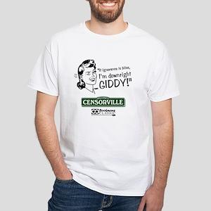 Censorville (Giddy!) White T-Shirt