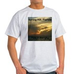 Spring Hill Fire in the Sky Light T-Shirt
