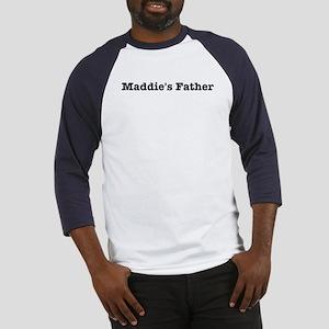 Maddies father Baseball Jersey