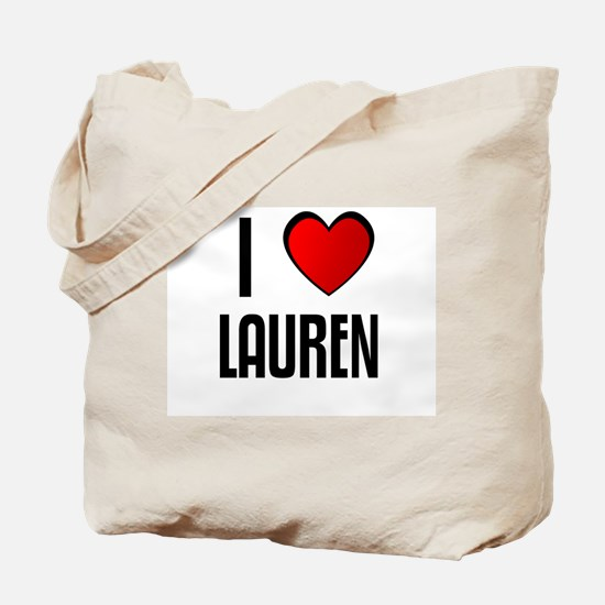 I LOVE LAUREN Tote Bag