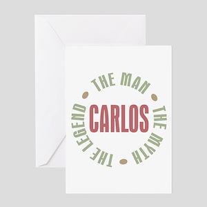 Carlos Man Myth Legend Greeting Card