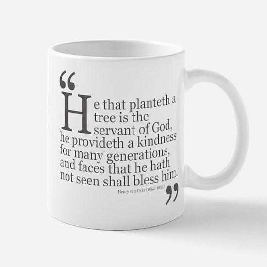 Planteth a tree Mug