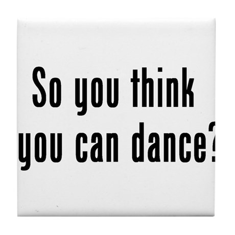 so u think u can dance Tile Coaster
