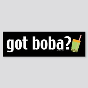 Got Boba? Bumper Sticker