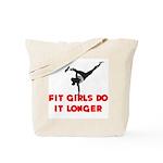 Fit Girls do it longer (Logo) Tote Bag