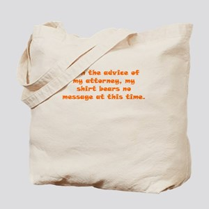 Advice from Attorney Tote Bag