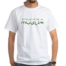 Proud To Be A Muslim White T-Shirt