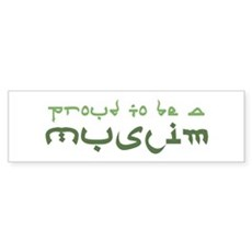 Proud To Be A Muslim Bumper Sticker
