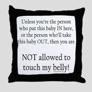 Not allowed Throw Pillow