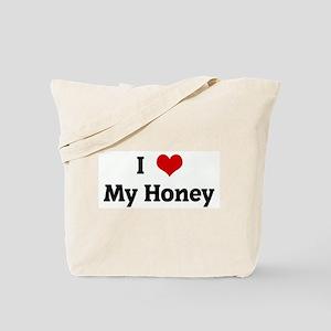 I Love My Honey Tote Bag