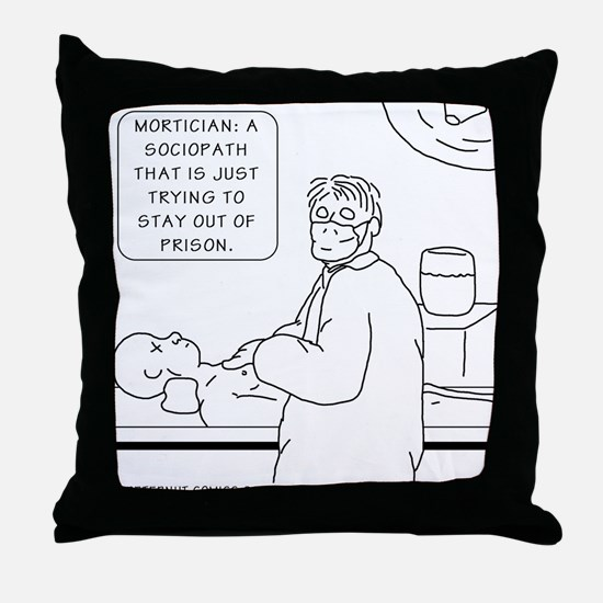 Unique Mortician Throw Pillow