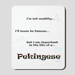Pekingese Life Mousepad